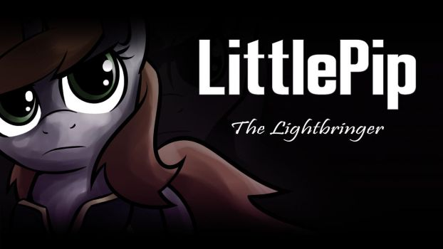 LittlePip - The Lightbringer by Acesential