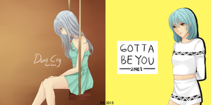 Don't Cry / Gotta Be You by rarurolls