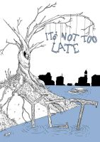 It's not too late by insp88