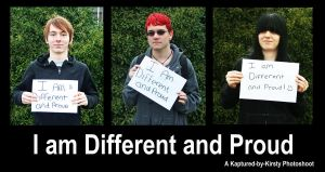 I am Different and Proud 4 by Kaptured-by-Kirsty