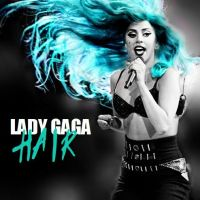 Hair - Lady GaGa by JohtoJamesIII