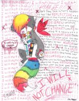 I WILL NOT CHANGE by CatAndPenguinLover