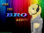 JOIN THE BRO ARMY!!! by inoueflameheart