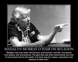 Madalyn Murray O'Hair on Religion by fiskefyren