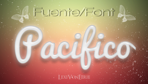 FONT: Pacifico by LexiVonEerie
