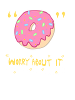 Donut Worry About It by CherubCharabia