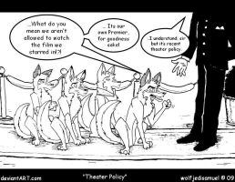 Theater Policy by wolfjedisamuel