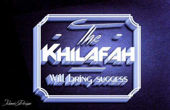 The Khilafah Will Bring Success by JennahIsOurGoal