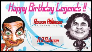 ARR and Mr.Bean birthday by veeradesigns
