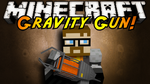 Gravity Gun! by SkyDoesMinecraft