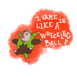 I Came In Like A Wrecking Ball by Viyusgi