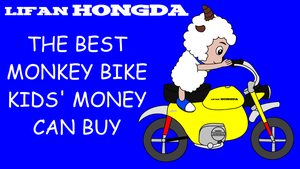Lifan Hongda monkey bike kids' billboard by dev-catscratch