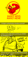 Manly Meme of Manliness by JLavisant