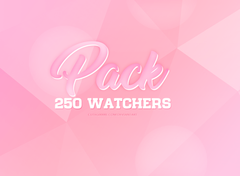 pack 250 watchers by CuteGirrrl
