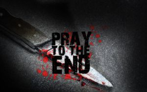 Pray to the End by Mane3st