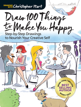 Draw 100 Things to Make You Happy by Christopher-Hart