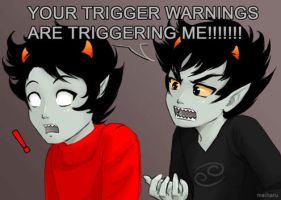 Your Trigger Warnings are Triggering Me by meiharu