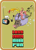 Less Sense More Fun by RobsonG