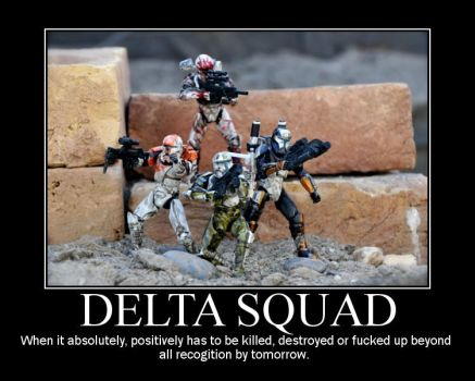 Motivational Delta Squad by TheProsFromDover