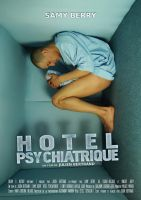 Hotel Psychiatrique Poster by Tom32i