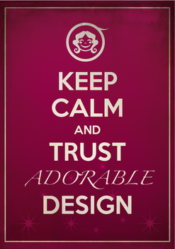 Keep Calm and Trust Adorable Design Poster by TomoyoDG