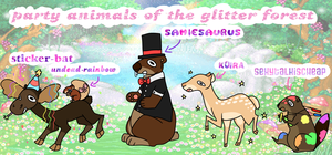 ~*PARTY ANIMALS OF THE GLITTER FOREST*~ by samiesaurus