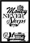 My Money Never Sleeps by DK-Studio