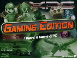 GAMING EDITION by MARSHOOD