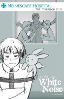 White Noise -The Doujinshi by Arkham-Insanity