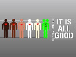 It is ALL GOOD by RadicallyPoetic