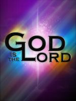 God is the lord by mostpato