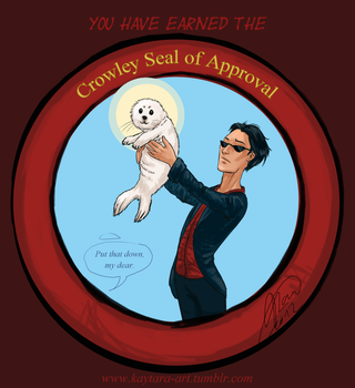 The Crowley Seal of Approval by Kaytara