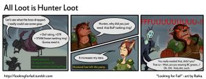 17 All Loot is Hunter Loot by riftmaker