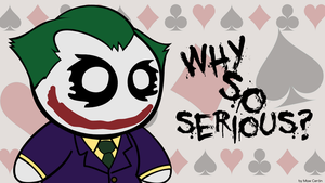 Why so srs? by MawsCM