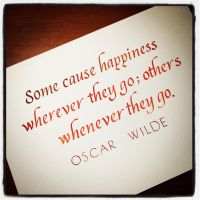 Instagram - Oscar Wilde - Some Cause Happiness by MShades
