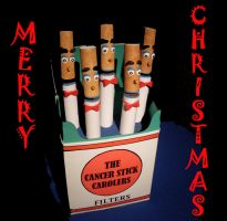 The Cancer Stick Carolers by Keith-McGuckin