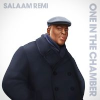 Salaam Remi One in the Chamber art cover by Age-Velez