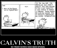 Calvin's Wise Words of Truth... by Keyblade0