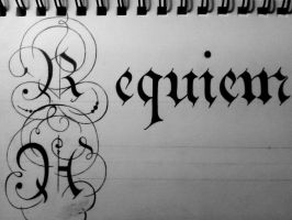Requiem Aeternam by TheCalligraphyGuy