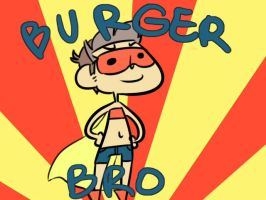 The Adventures Of Burger Bro by Wibsies