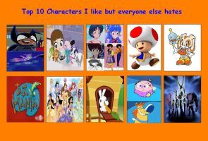 Top 10 Characters I Like Yet Everyone Hates by KessieLou
