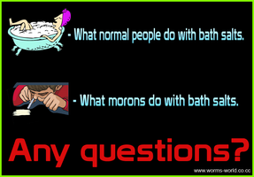 moron vs. normal bath salts by Wormchow