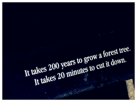 think before you cut down by FailingPerfection