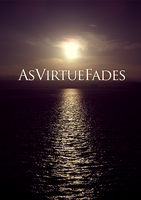 As Virtue Fades by aanoi