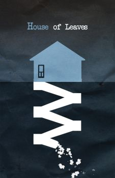 House of Leaves Minimalist Poster by ohitsjustin