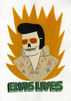 Elvis Lives by Teagle