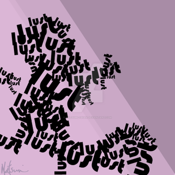 Typography expression Lust by Natsumi-Chian