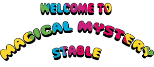 |  WELCOME   | by MagicalMysteryStable