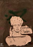 Use your brain. by MCRfreak0815