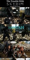 Trouble With Skyrim: Kingdom Come Part 47 by Sir-Douglas-of-Fir